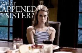 Фильм: What Happened To My Sister? / Что случилось с моей сестрой?